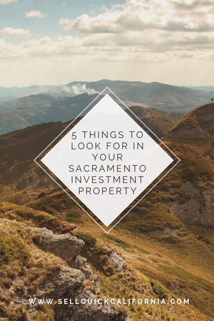 5 Things To Look For In Your Sacramento Investment Property