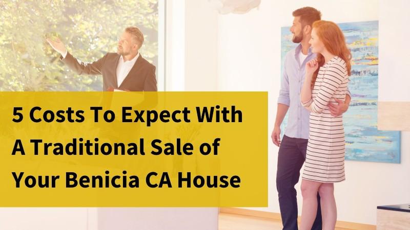 Cash home buyers in Benicia CA