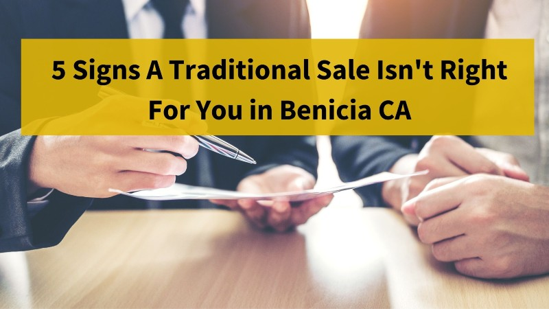 We buy houses Benicia California for cash