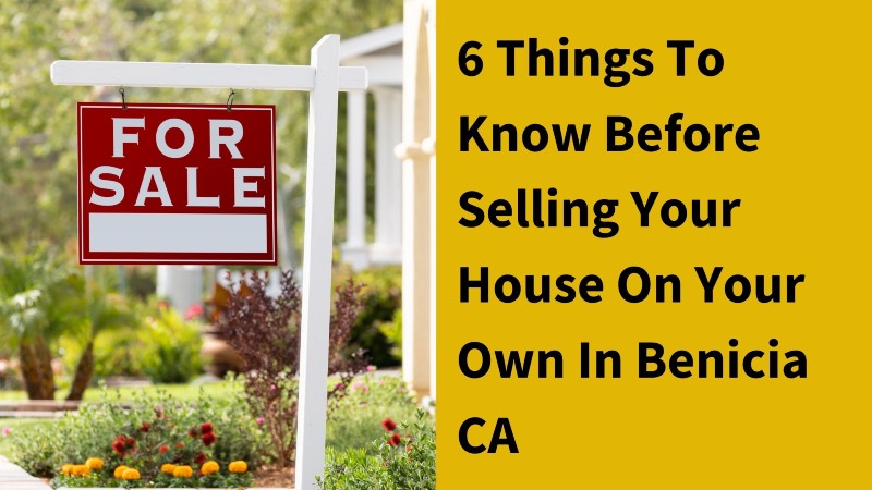Sell my house fast Benicia CA