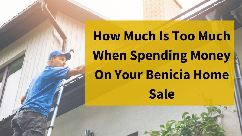 We buy houses in Benicia CA