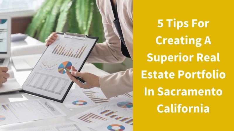 Real estate portfolio in Sacramento CA