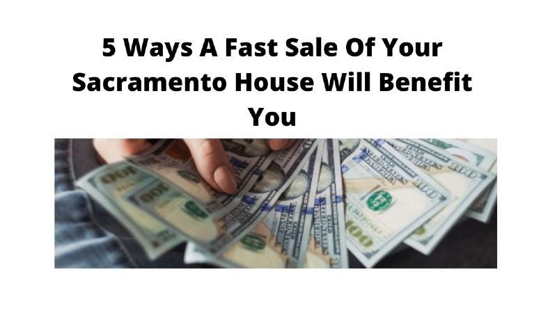 We buy homes in Sacramento CA