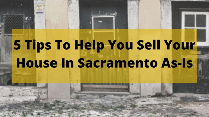 We buy houses in Sacramento CA