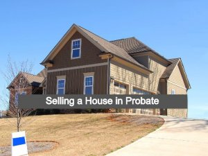 Selling a House in Probate County