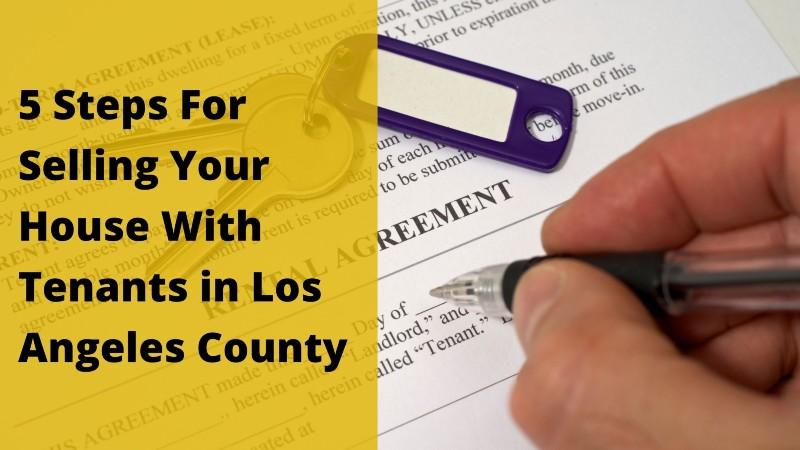 We buy houses in Los Angeles County