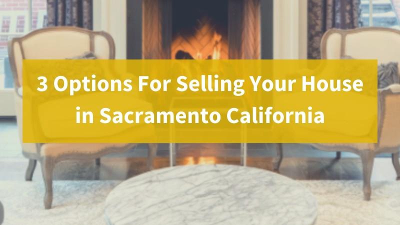 Sell my house fast Saramento California