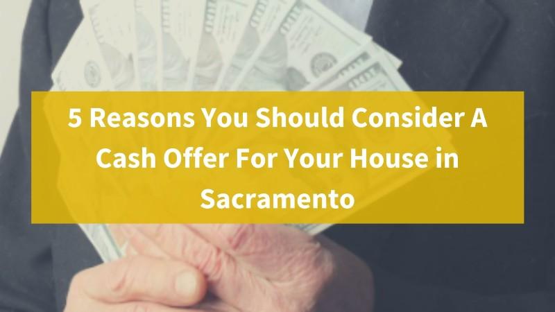 Cash house buyer Sacramento CA