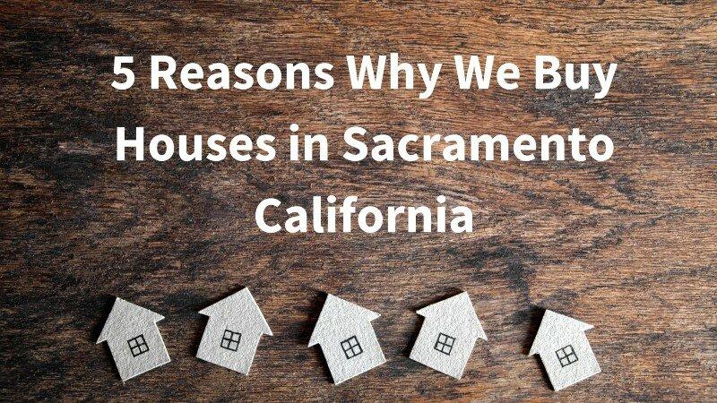 Sacramento California cash homebuyers