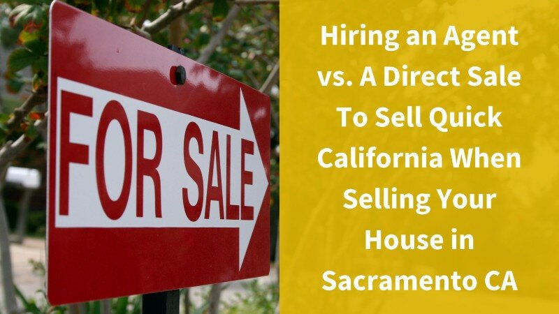 selling your house in Sacramento CA with direct sale