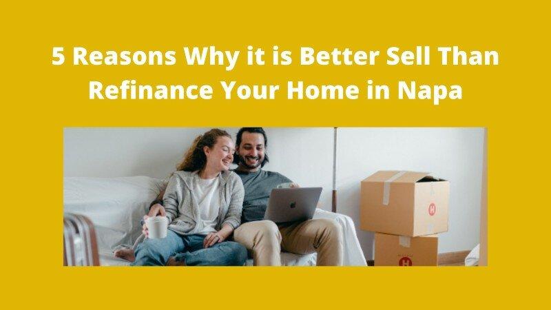 We buy houses in Napa California