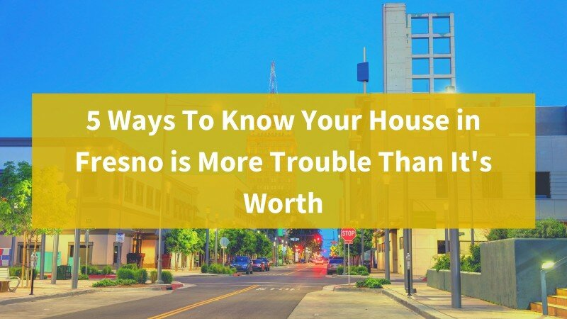 Sell your house fast in Fresno CA