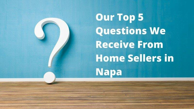 We buy properties in Napa California