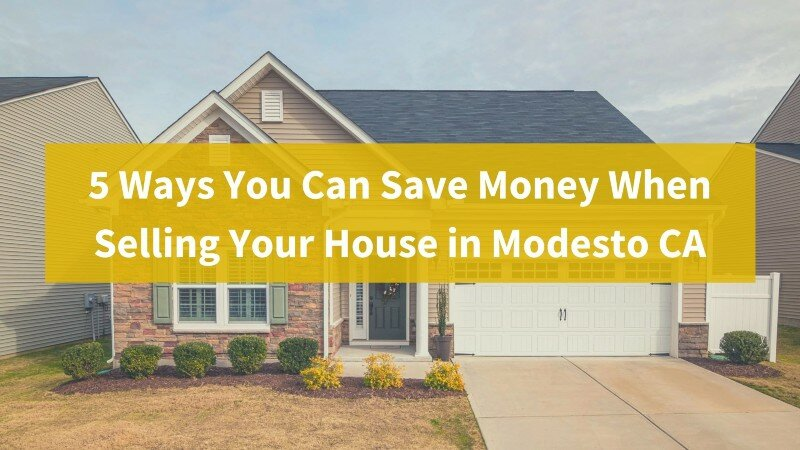 Sell your house fast in Modesto California