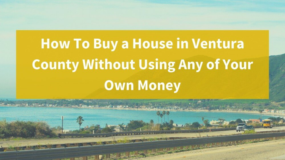 We buy properties in Ventura County