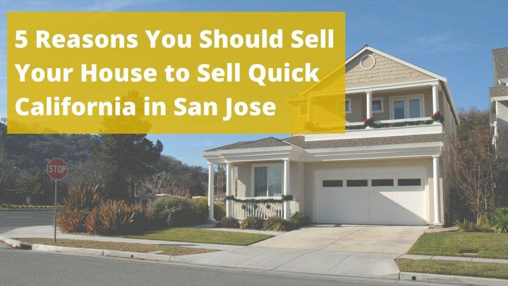 We buy properties in San Jose CA