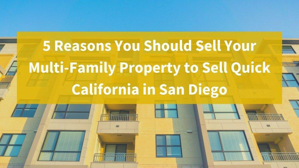 We buy multifamily properties in San Deigo CA