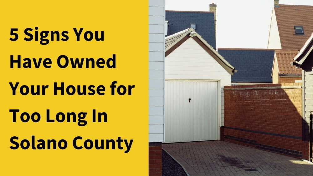 We buy houses in Solano County