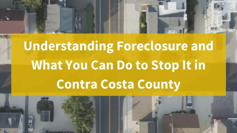 We buy houses in Contra Costa County Ca