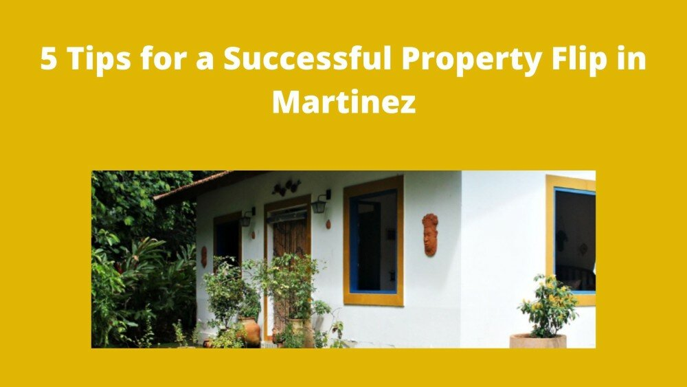 We buy houses in Martinez