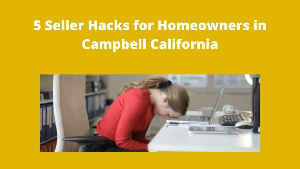 We buy houses in Campbell California