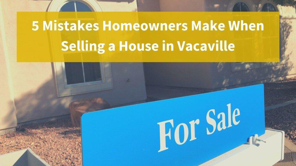 We buy houses in Vacaville