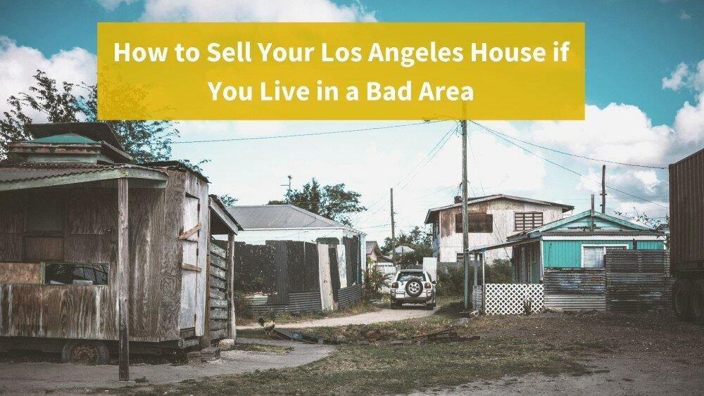 We buy houses in Los Angeles