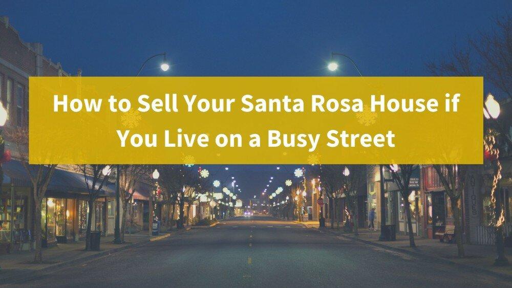 We buy houses in Santa Rosa