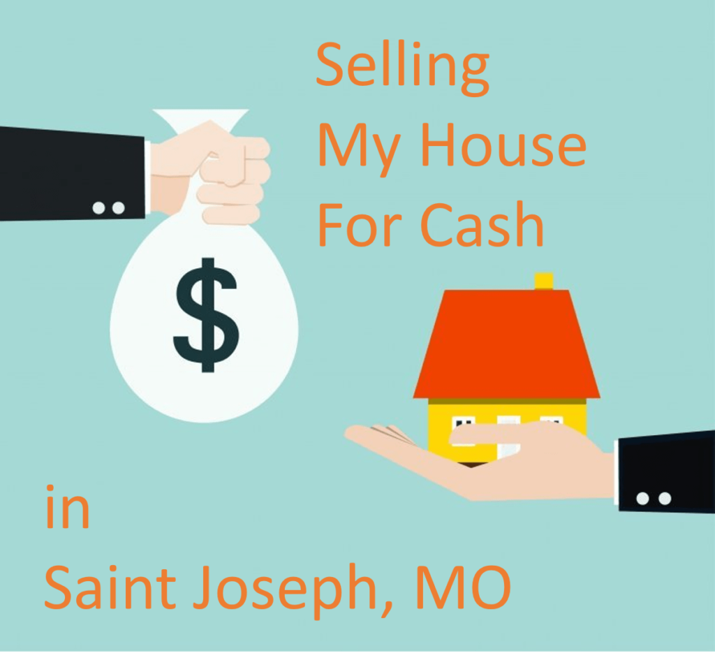 selling-my-house-for-cash-in-saint-joseph-mo