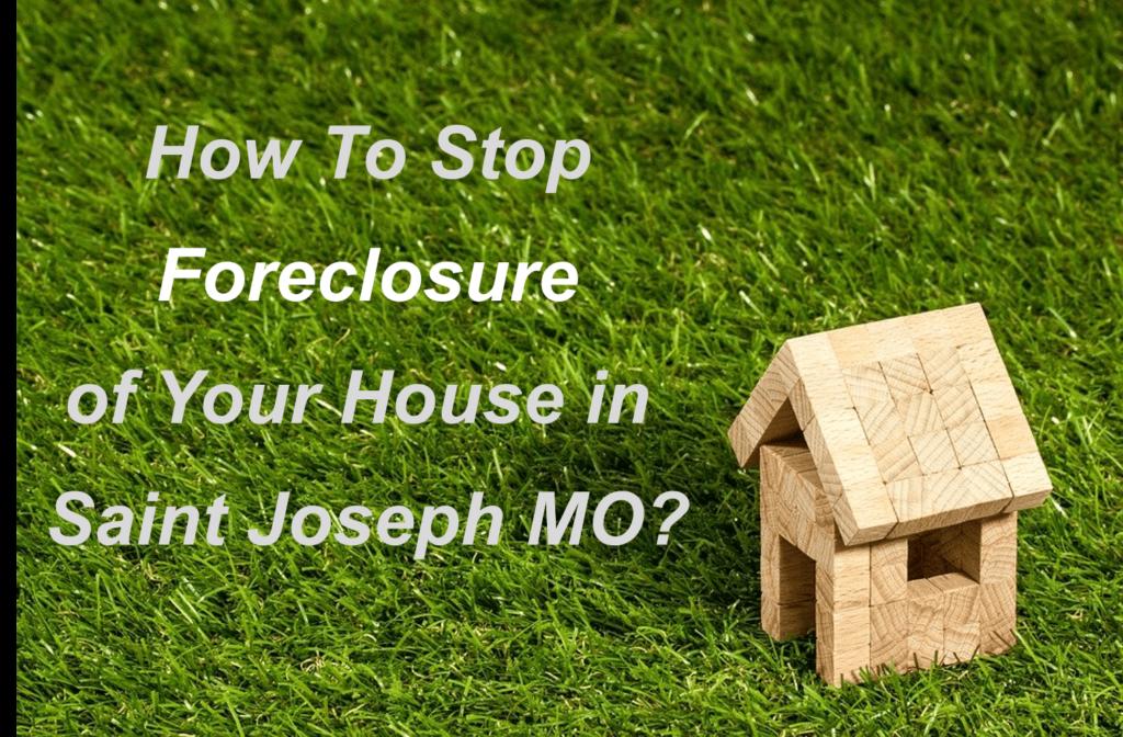 We buy Properties in Saint Joseph MO