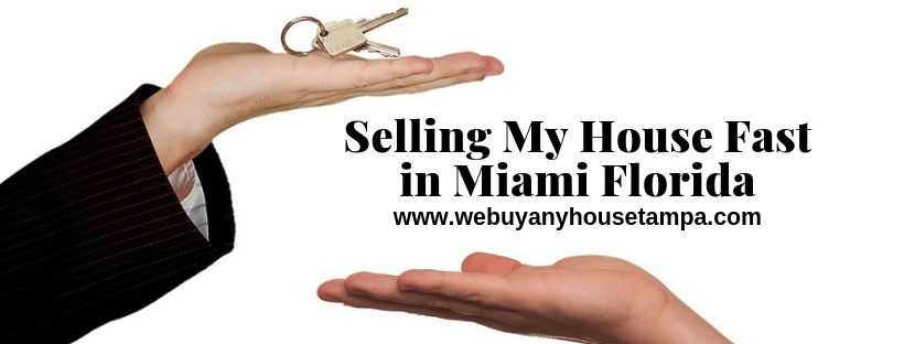 Sell My Property in Miami Florida