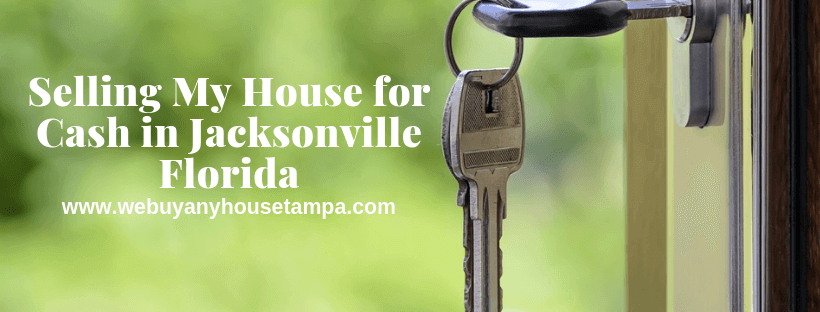 Sell My house In Jacksonville FL