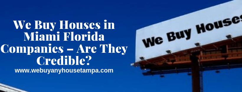 We Buy Houses in Miami Florida Companies
