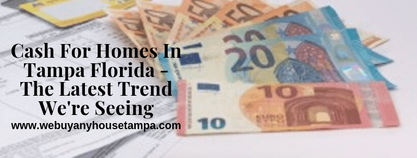 Cash for houses in Tampa FL
