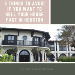 Sell Your House Fast In Houston