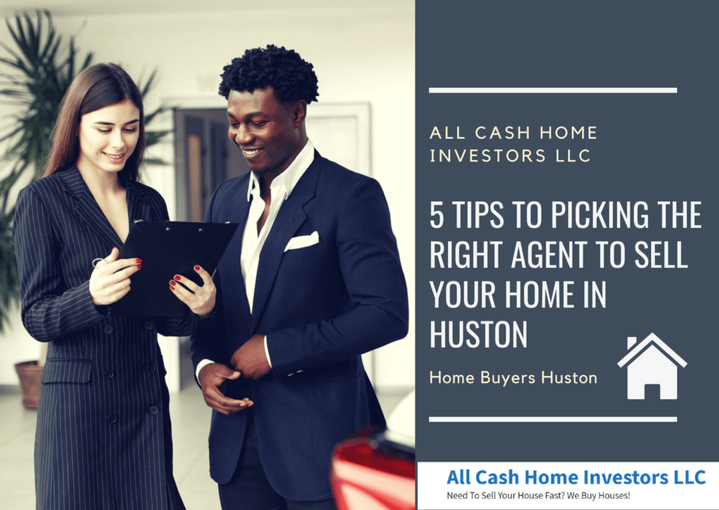 5 Tips to Picking the Right Agent to Sell Your Home in Huston