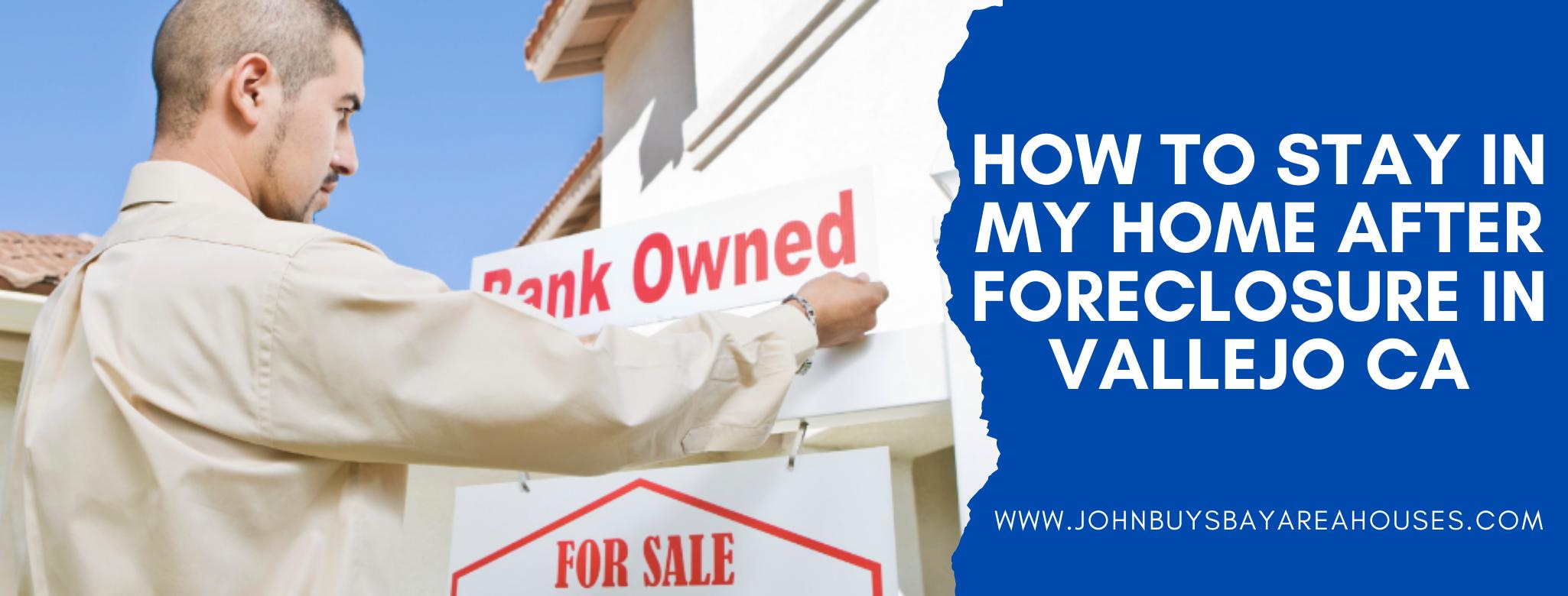 We buy properties in Vallejo CA