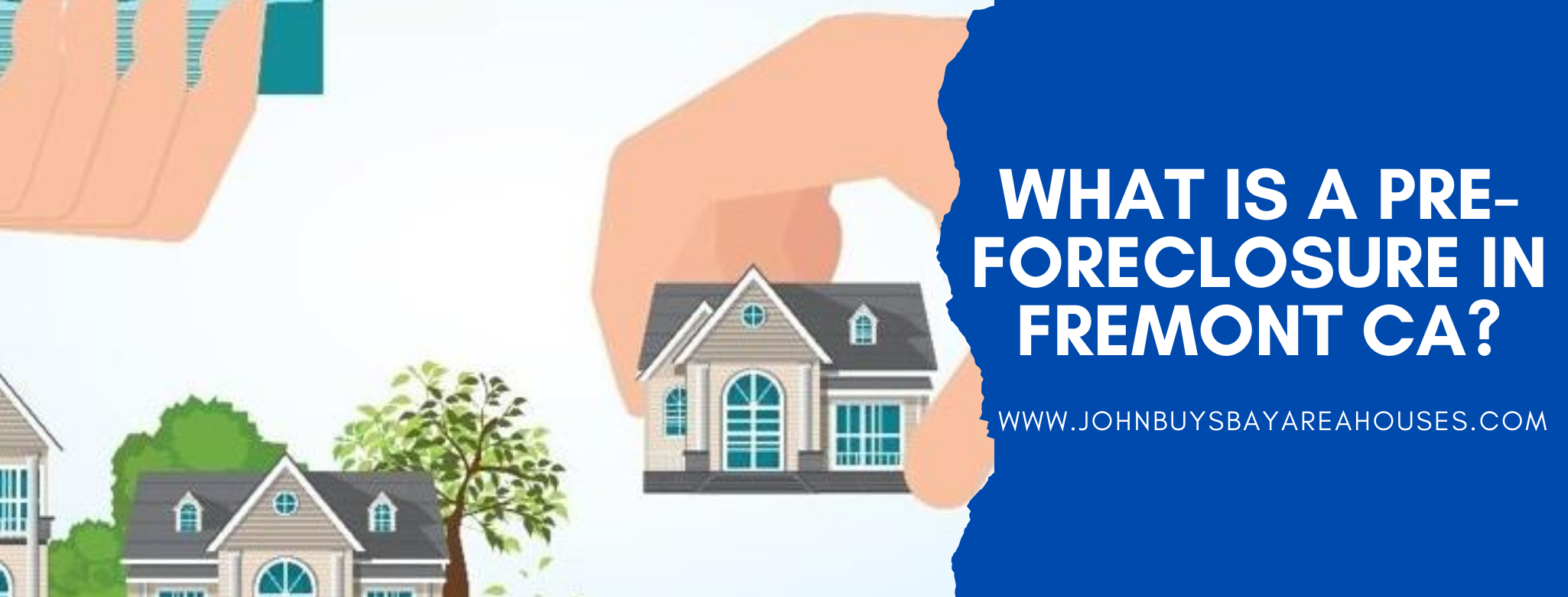 We buy properties in Fremont CA
