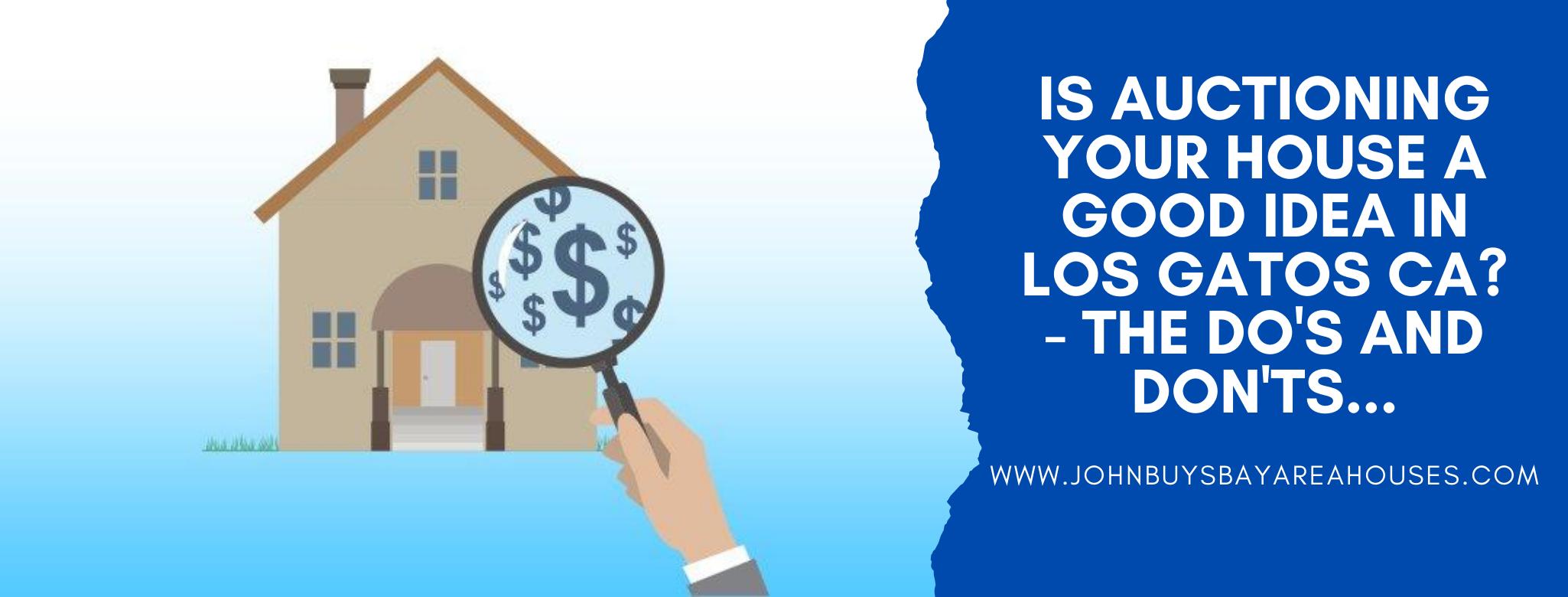 We buy properties in Los Gastos CA