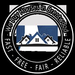 We Buy Houses in Brentwood CA