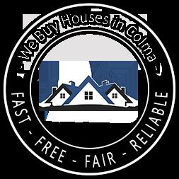 We Buy Houses in Colma CA