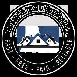 We Buy Houses in East Foothills CA