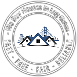 We Buy Houses in Los Gatos CA