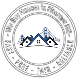 We Buy Houses in Pleasant Hill CA