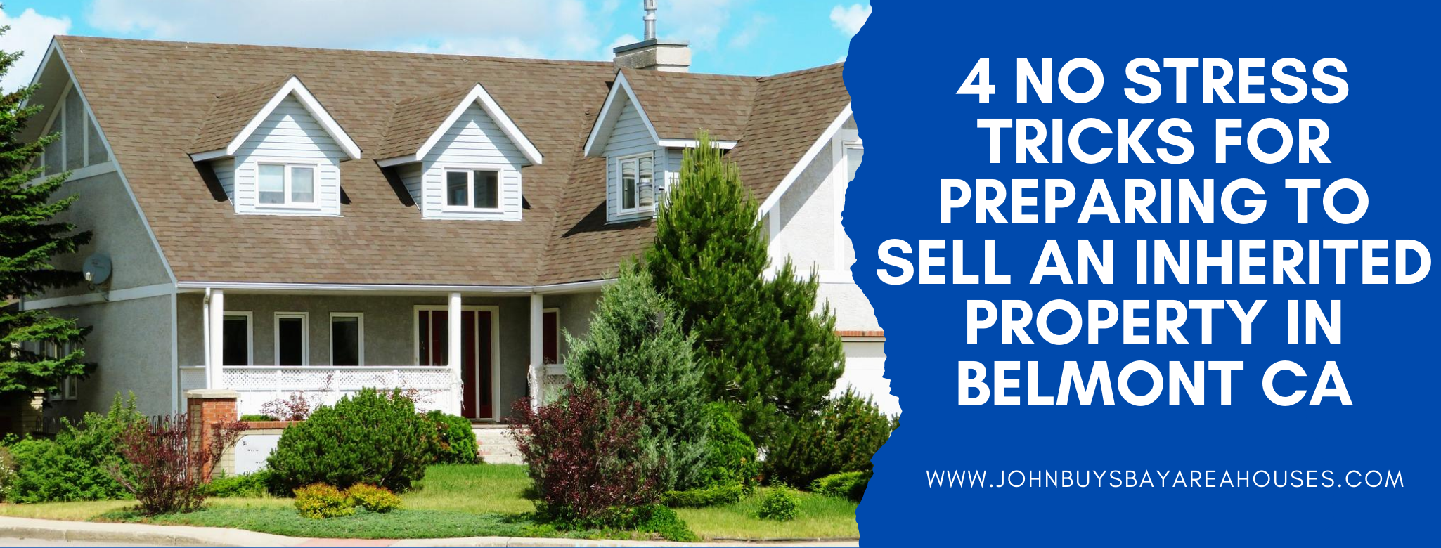 We buy properties in Belmont CA