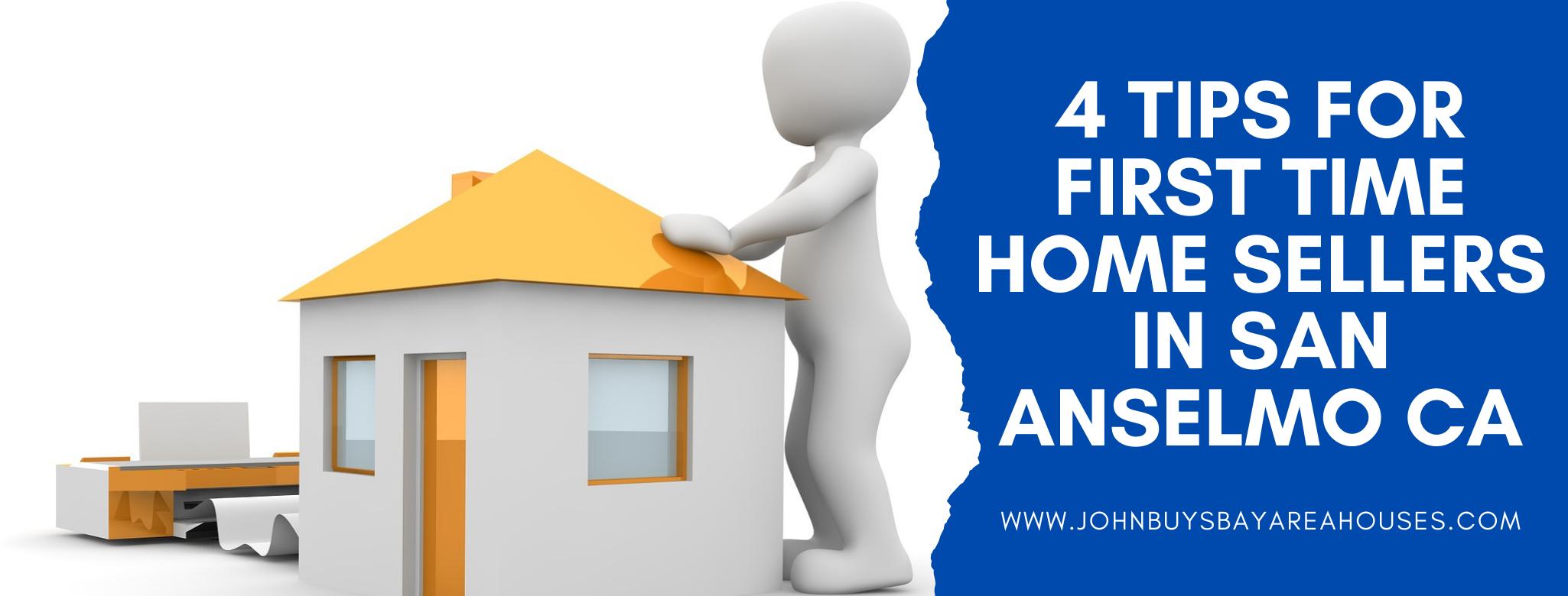We buy properties in San Anselmo CA