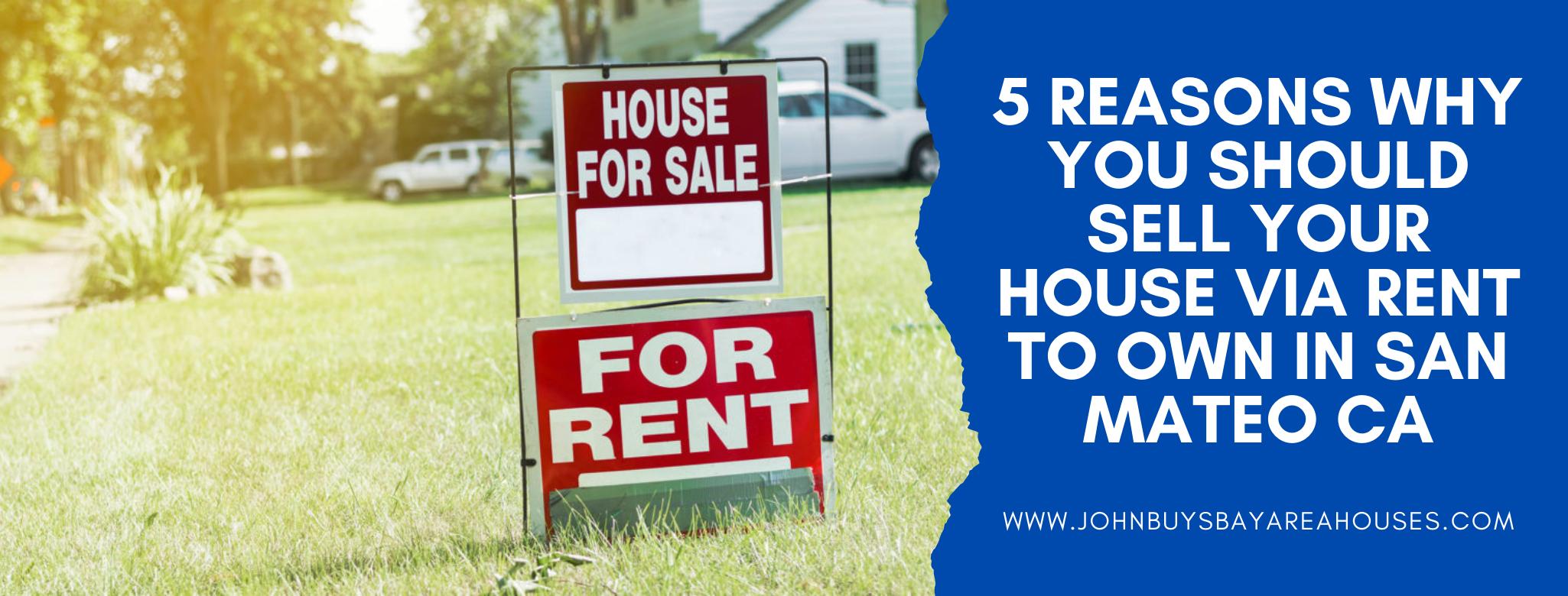We buy properties in San Mateo CA