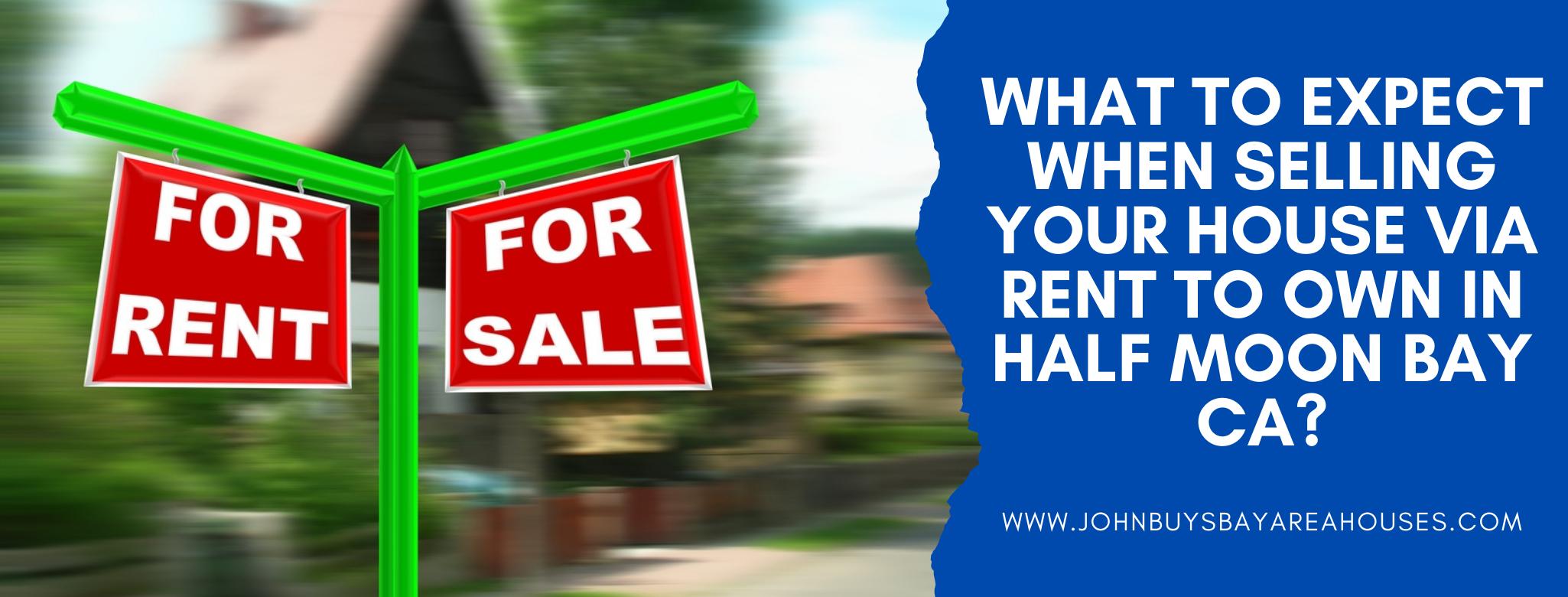 We buy properties in Half Moon Bay CA
