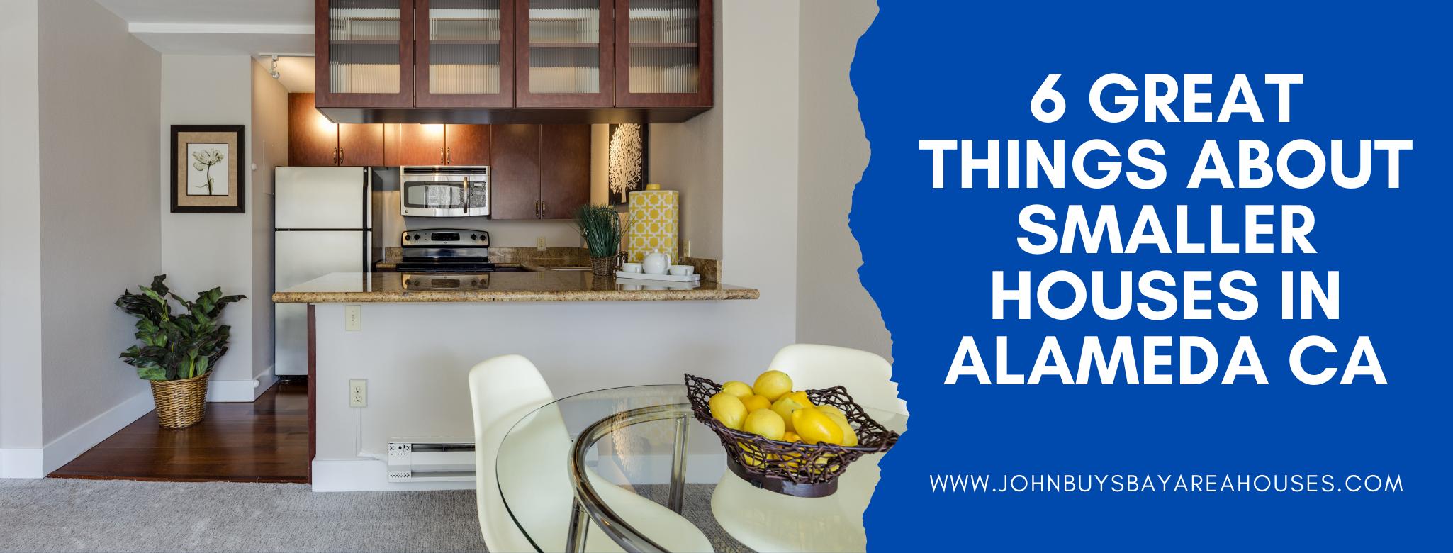 We buy properties in Alameda CA