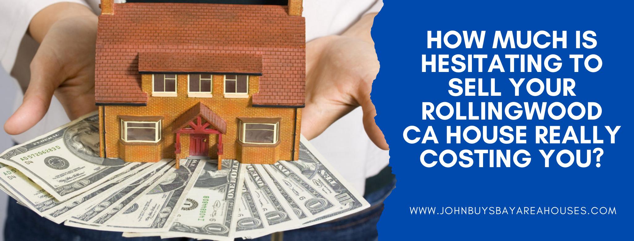We buy properties in Rollingwood CA